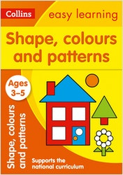 Shapes Colours and Patterns Workbook (Ages 3-5)