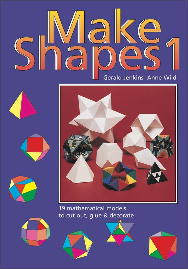 Make 3D Shapes Book 1 (Ages 7-14)