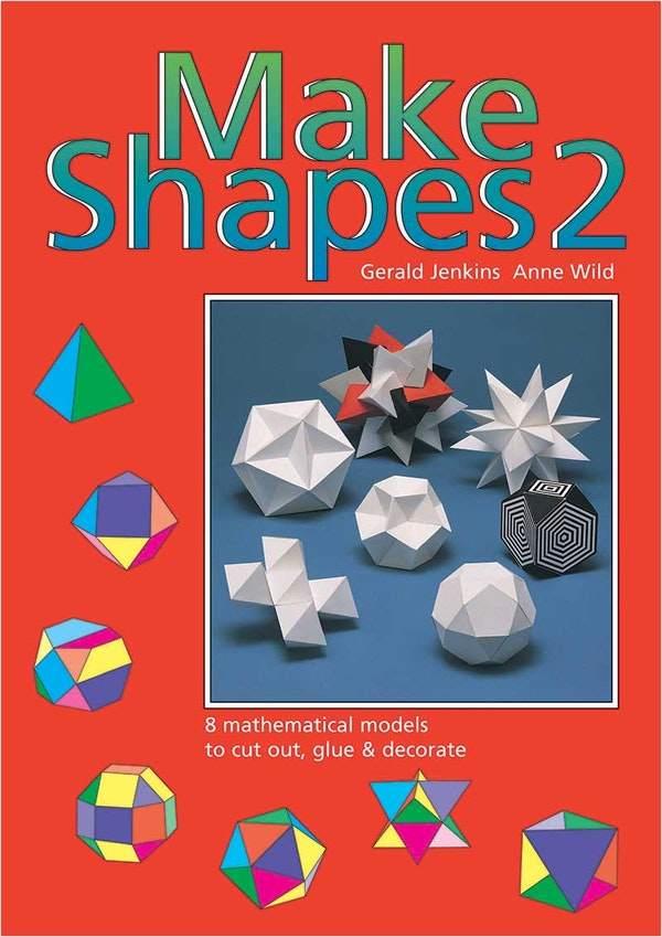 Make 3D Shapes Book 2 (Ages 7-14)