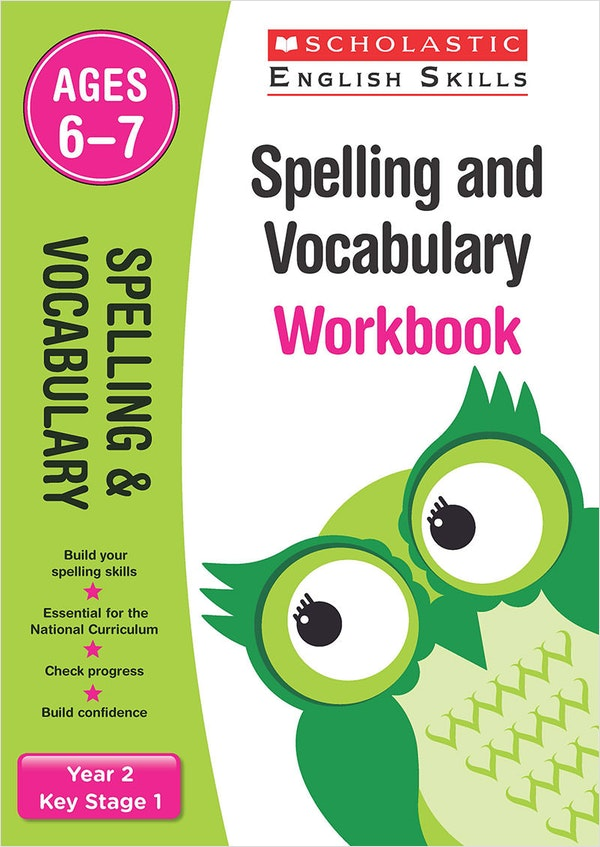Spelling & Vocabulary Workbook (Ages 6-7)