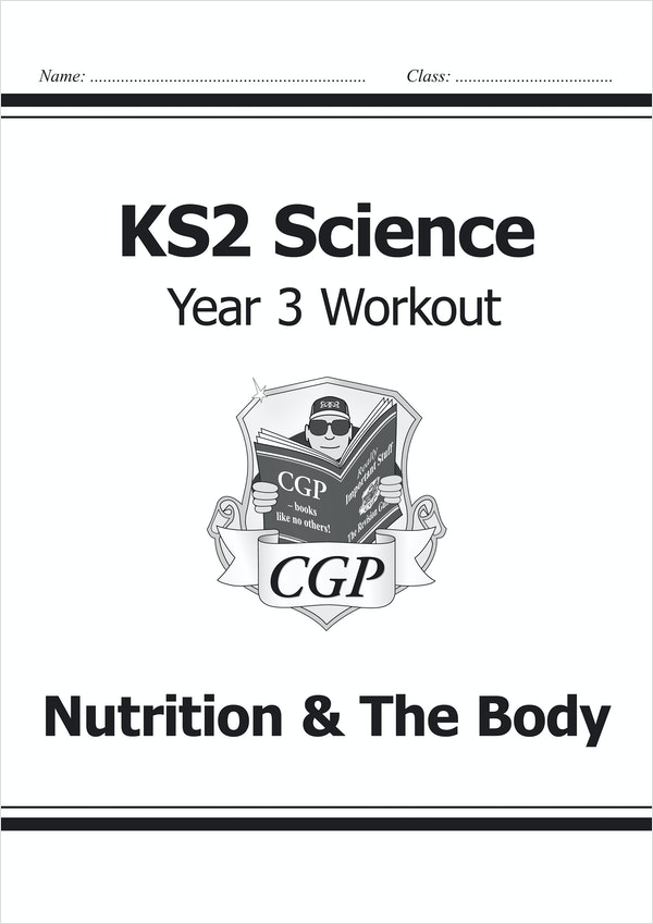 Year 3 Science Workout - Nutrition & The Body