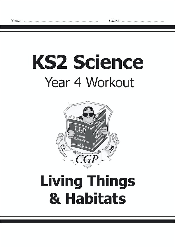 Year 4 Science Workout - Living Things & Habitats