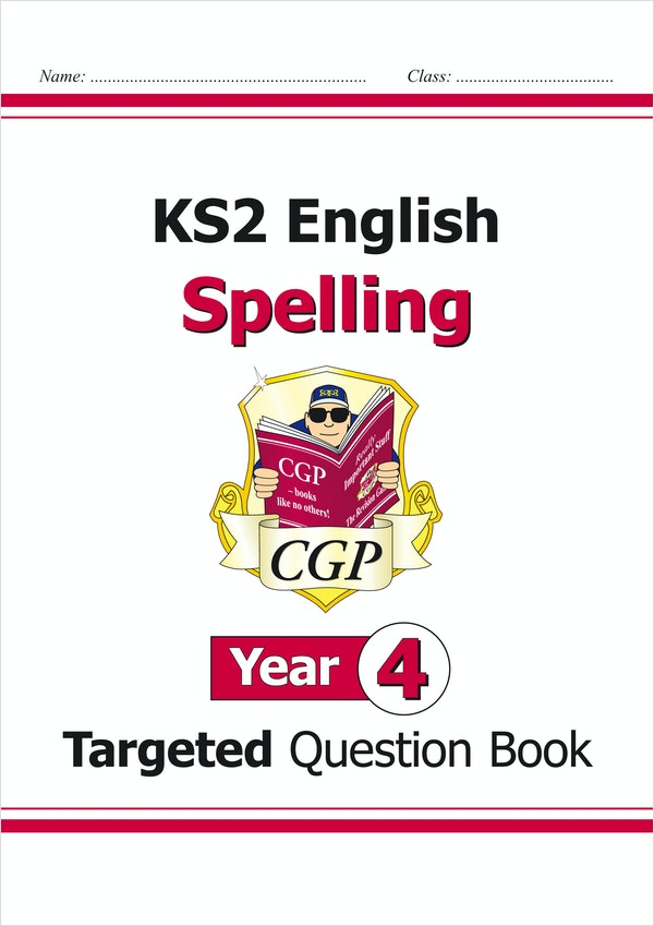 Year 4 Spelling Targeted Question Book (Ages 8-9)