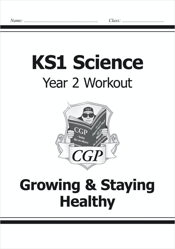 Year 2 Science Workout - Growing & Staying Healthy
