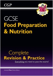 GCSE Food Preparation & Nutrition Complete Revision & Practice