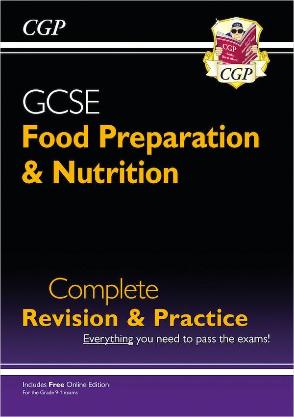 GCSE Food Preparation & Nutrition Complete Revision & Practice