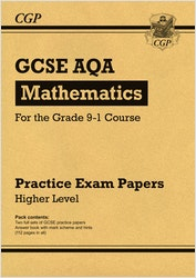 GCSE Maths AQA Practice Papers (Higher Level)