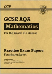 GCSE Maths AQA Practice Papers (Foundation Level)