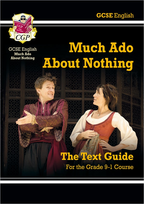 Much Ado About Nothing (Text Guide)
