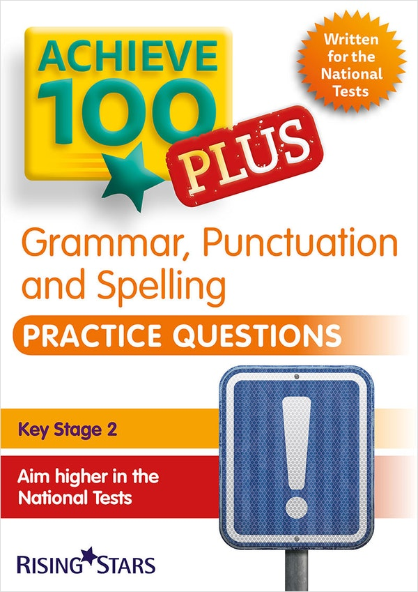 KS2 Achieve 100 Plus SPaG Practice Book