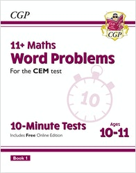 CEM 11+ Maths Word Problems 10-Minute Tests (Ages 10-11)