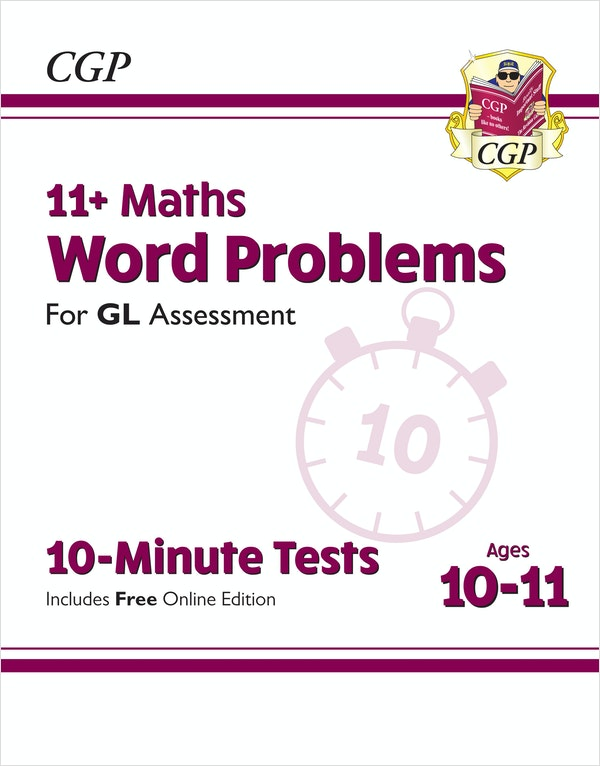 GL Assessment 11+ Maths Word Problems 10-Minute Tests (Ages 10-11)
