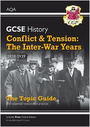 GCSE History Conflict & Tension: The Inter-War Years AQA Topic Guide