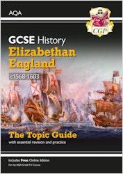 GCSE History Elizabethan England AQA Topic Guide