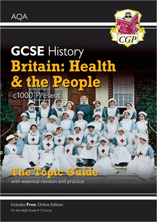 GCSE History Britain: Health & The People AQA Topic Guide