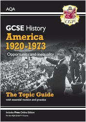 GCSE History America 1920-1973 AQA Topic Guide