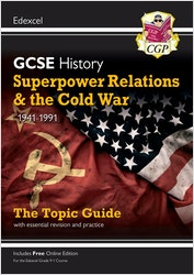 GCSE History Superpower Relations & Cold War Edexcel Topic Guide