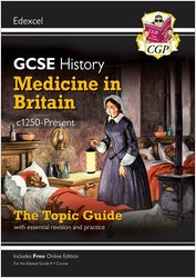 GCSE History Medicine in Britain Edexcel Topic Guide