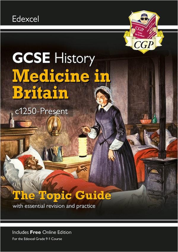 GCSE History Medicine in Britain Edexcel Topic Guide
