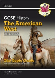 GCSE History The American West Edexcel Topic Guide