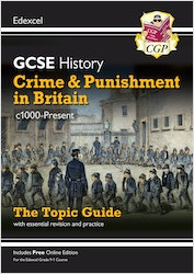 GCSE History Crime & Punishment in Britain Edexcel Topic Guide