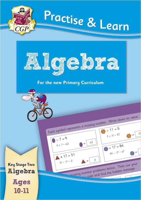 Practise & Learn Algebra (Ages 10-11)