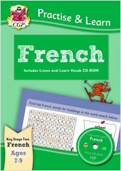 Practise & Learn French (Ages 7-9)