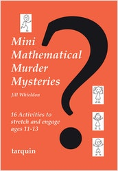 Mini Mathematical Murder Mysteries (Ages 11-13)