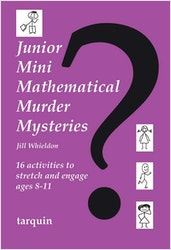 Junior Mini Mathematical Murder Mysteries (Ages 8-11)